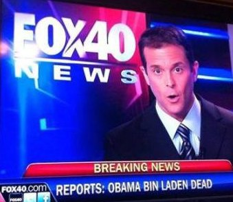 A May 2011 FOX 40 announcement: Obama bin Laden is dead - Cave News